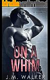On A Whim (A Novella)