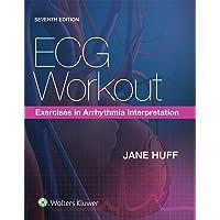 ECG Workout: Exercises in Arrhythmia Interpretation