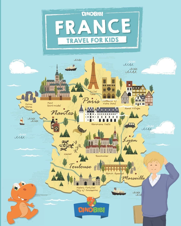 France: Travel for kids: The fun way to discover France: 8 Travel Guide For Kids: Amazon.es: Publishing, Dinobibi, Jenkins, Celia: Libros en idiomas extranjeros