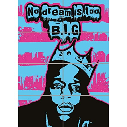 NO DREAM IS TO BIG B.I.G BIGGIE NOTORIOUS GIANT ART PRINT PICTURE POSTER ST937