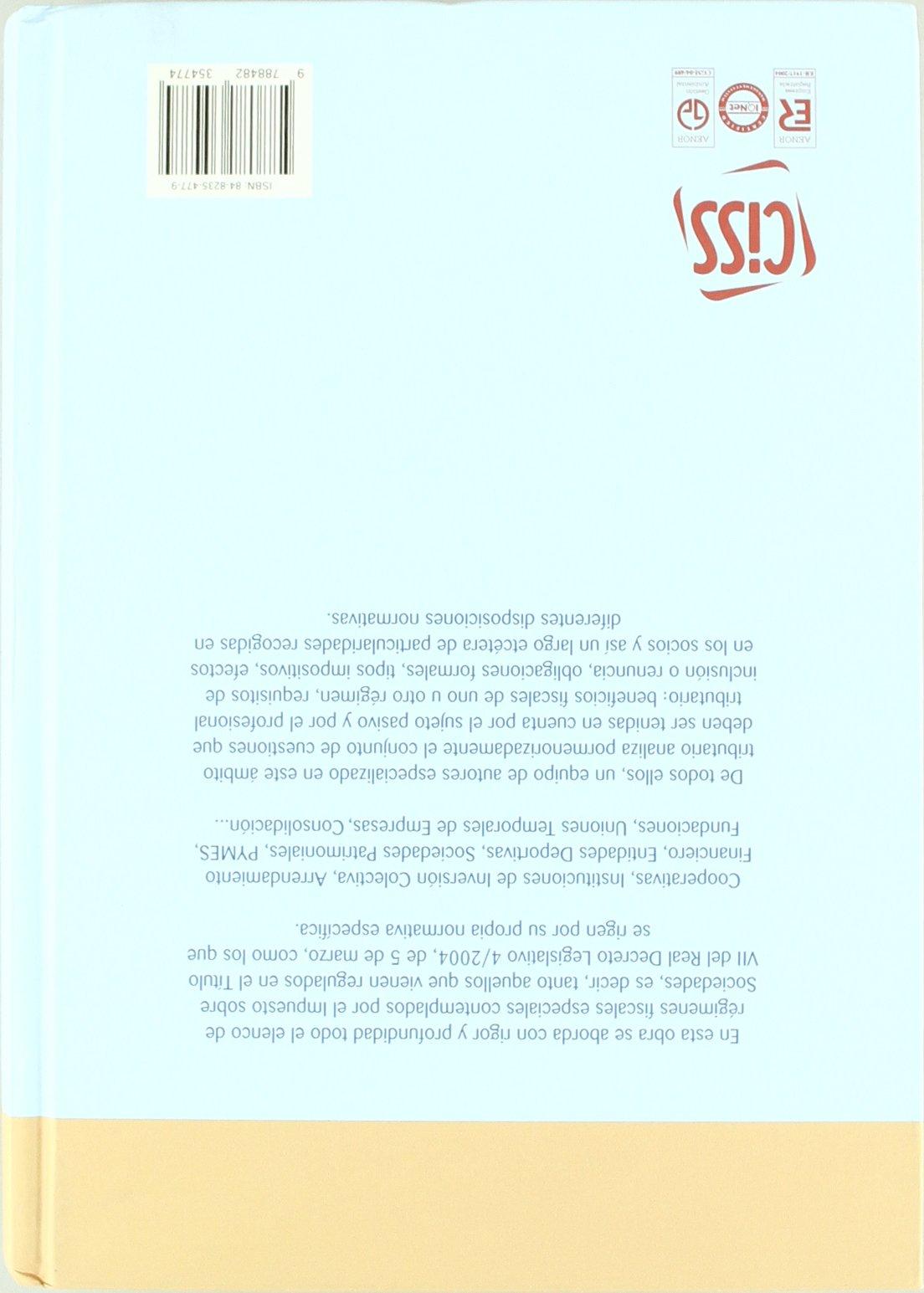Los regímenes especiales del impuesto sobre sociedades: Amazon.es: Francisco Manuel Mellado Benavente: Libros