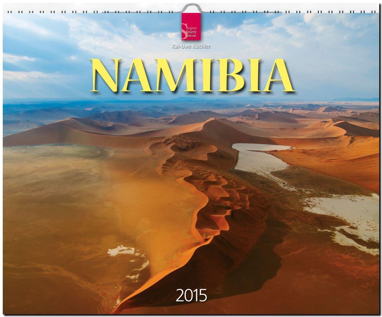Namibia 2015 - Original Stürtz-Kalender - Großformat Kalender 60 x 48 cm