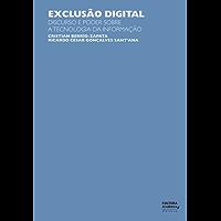Exclusão digital: Discurso e poder sobre a tecnologia da informação