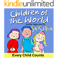 Children of the World (Adorable Rhyming Bedtime Story/Children's Picture Book About Valuing Every Child)