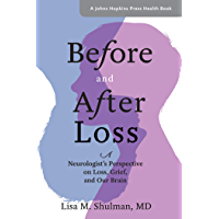 Before and After Loss (A Johns Hopkins Press Health Book)