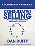 Consultative Selling: A Model for Sales Success: An Introductory Sales Development Program