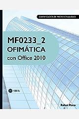 MF0233_2 Ofimática con Office 2010 (Spanish Edition) Paperback