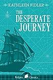 The Desperate Journey (Kelpies)