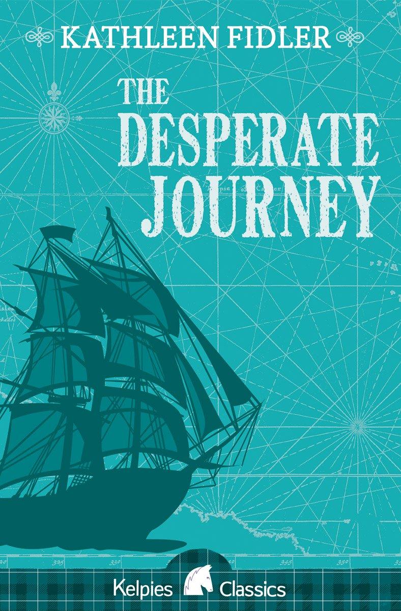 Download The Desperate Journey (Classic Kelpies) PDF