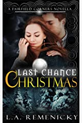 Last Chance Christmas: A Fairfield Corners Novella Paperback