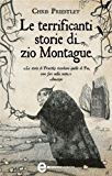 Le terrificanti storie di zio Montague (eNewton Narrativa)