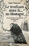 Le terrificanti storie di zio Montague (eNewton Narrativa)