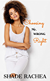 Choosing Mr. Right (Mr. & Mrs. Right Book 1)