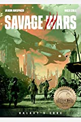 Galaxy's Edge: Savage Wars Kindle Edition