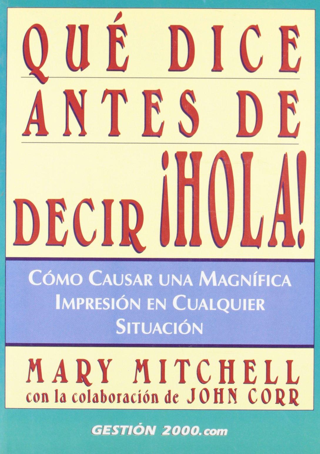 Cómo causar una magnífica impresión en cualquier situación: Amazon.es: Mary Mitchell: Libros