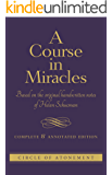 A Course in Miracles: Complete and Annotated Edition