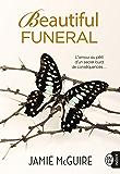 Beautiful Funeral