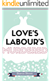 Love's Labour's Murdered (Baffled Bard Book 1)