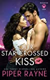 Our Star-Crossed Kiss (The Rooftop Crew)