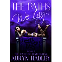 The Paths We Lay (The Path of Temptation)