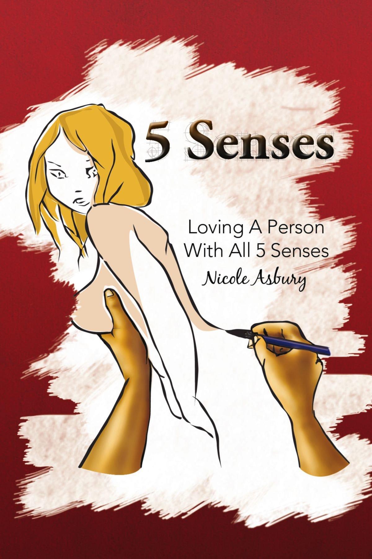 5 Senses: Loving A Person With All 5 Senses pdf epub