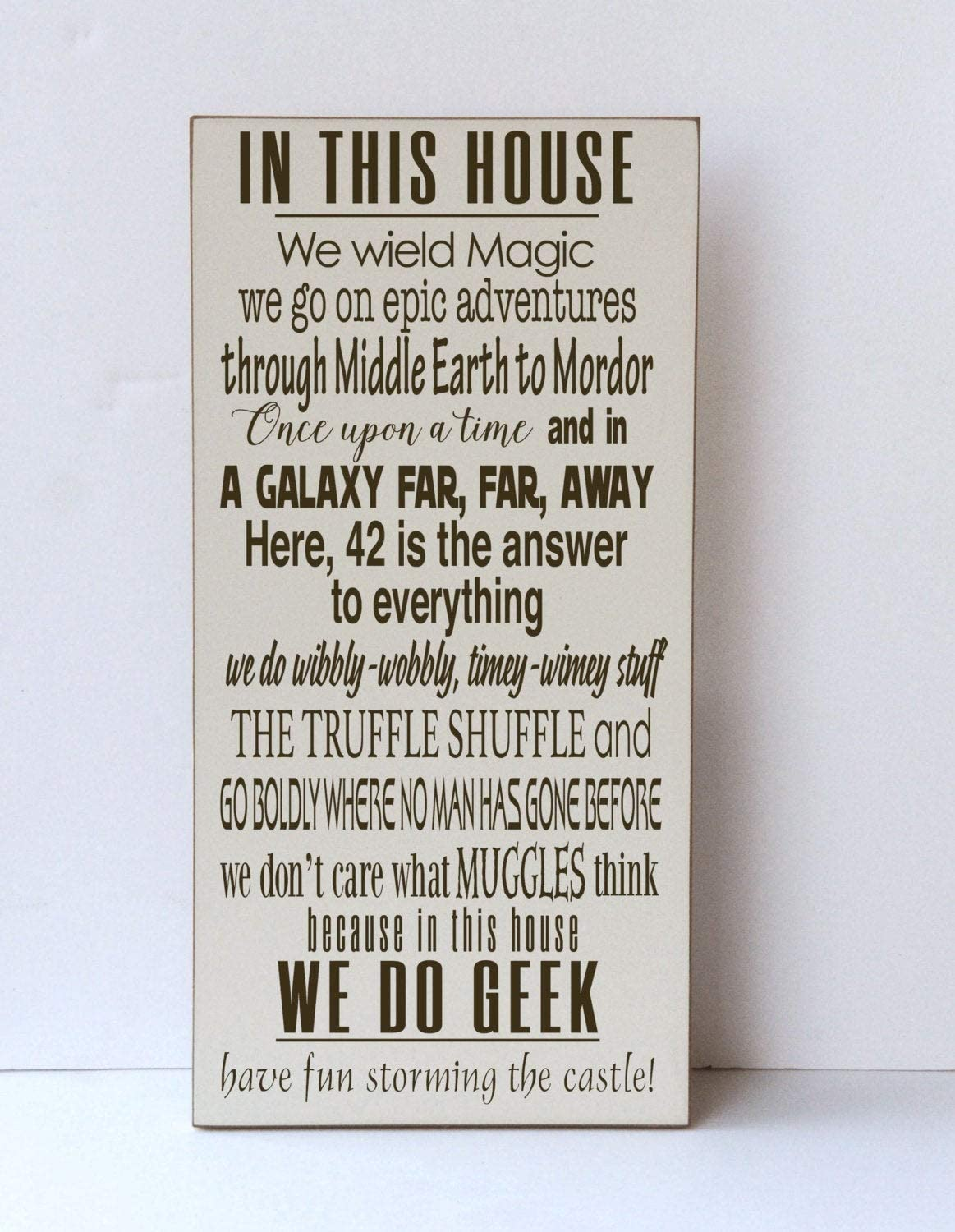 in This House Middle Earth DKISEE We Do Geek Wood Sign Truffle Shuffle We Wield Magic Epic Adventures 12x24 Inch Decorative Wood Sign Plaque Board 42 Answer to Everything Muggles Sign