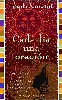 Cada dia una oracion (Spanish Edition)