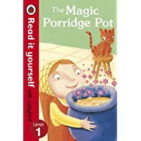 Read It Yourself: The Magic Porridge Pot