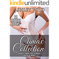 CLIMAX COLLECTION: 25 Erotica Books - DADDY TABOO SEX STORIES, VIRGIN & MORE...