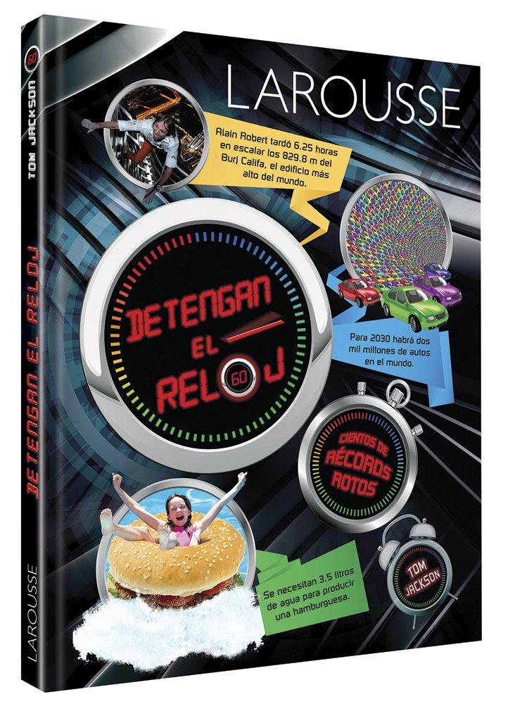 Detengan el reloj (Spanish) Hardcover – 2013