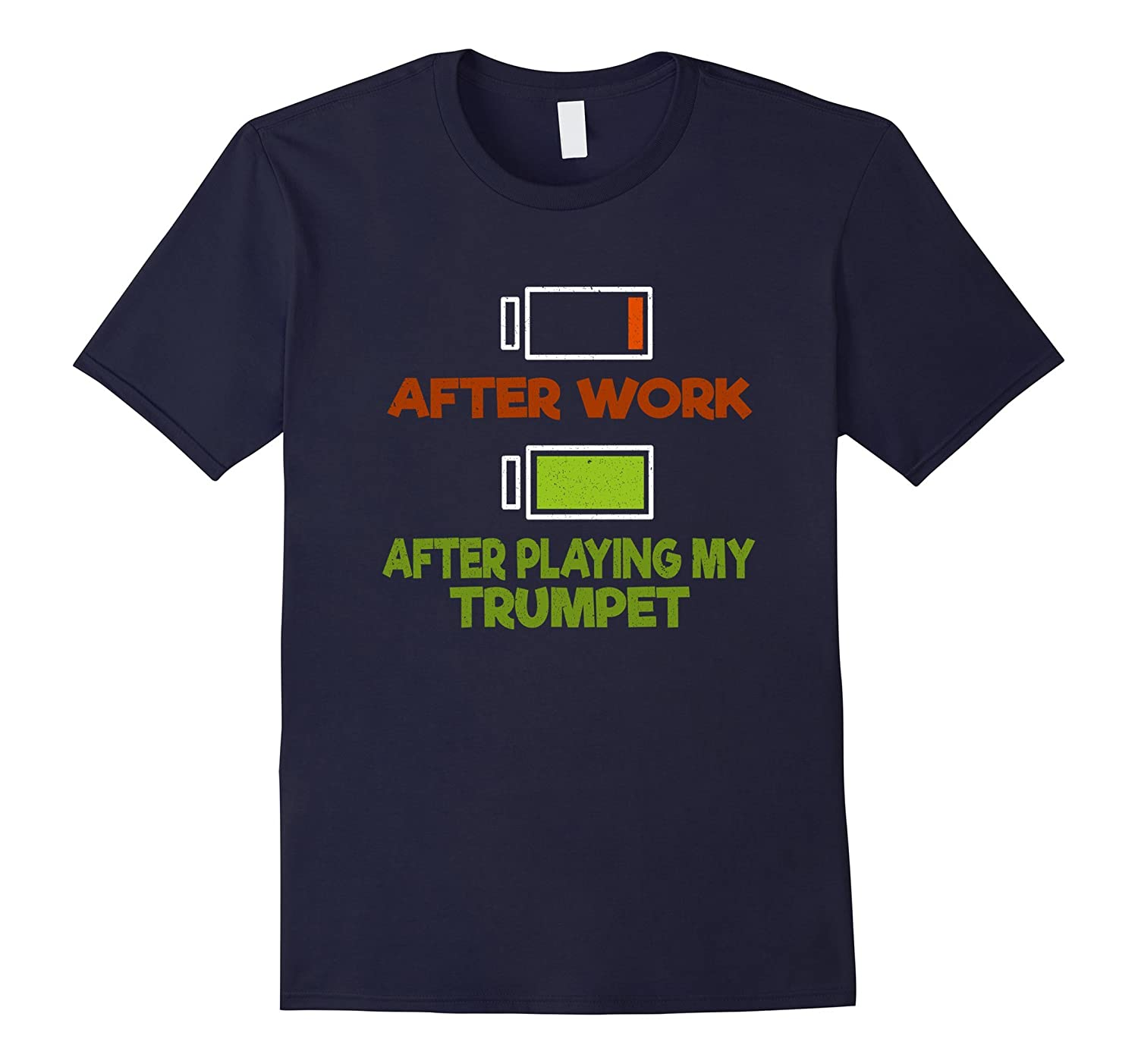 After Work After Playing My Trumpet Musical T-Shirt-RT