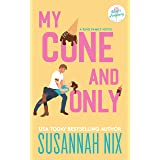 My Cone and Only: A Small Town Brother's Best Friend Romance (King Family Book 1)
