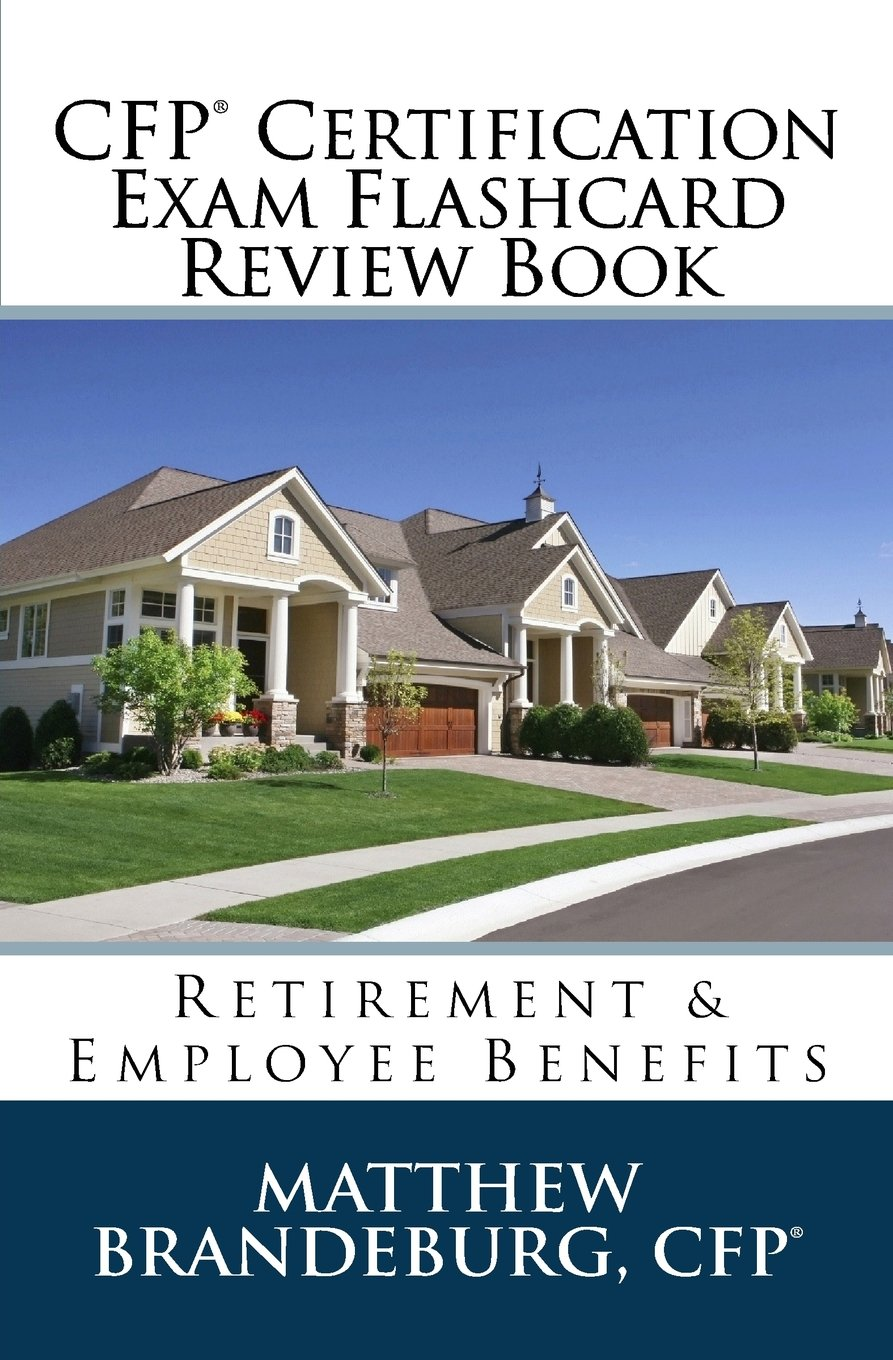Read Online CFP Certification Exam Flashcard Review Book: Retirement & Employee Benefits (2nd Edition) ebook
