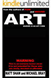 ART: A Novel of Extreme Horror and Gore