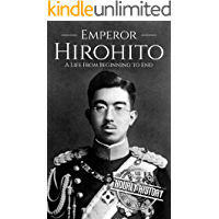 Hirohito: A Life From Beginning to End