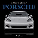 The Little Book of Porsche (Little Books)