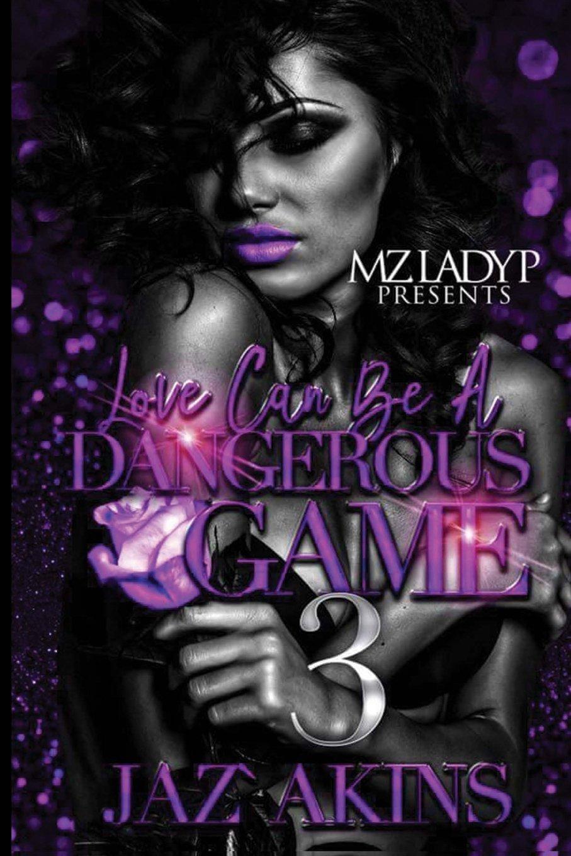 Love Can Be A Dangerous Game 3 (Volume 3) pdf epub