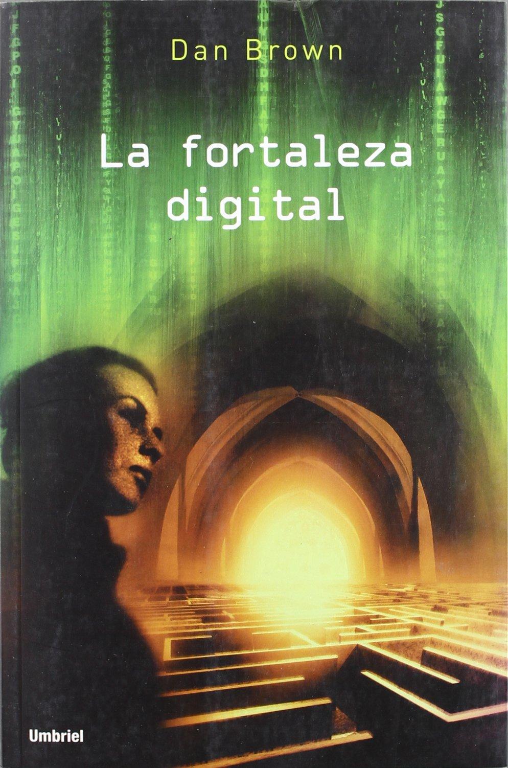 La fortaleza digital (Narrativa (umbriel)): Amazon.es: Brown, Dan ...
