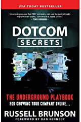 DotCom Secrets: The Underground Playbook for Growing Your Company Online Paperback