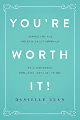 You're Worth It! Paperback