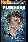 Fleshers: Book One of Newport City