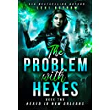 The Problem With Hexes: Hexed in New Orleans