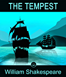 The Tempest: FREE Macbeth By William Shakespeare, 100% Formatted, Illustrated - JBS Classics (100 Greatest Novels of All Time Book 33)