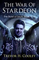 Book 4: THE WAR OF STARDEON