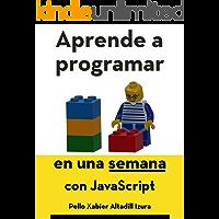 Aprende a programar en una semana: con JavaScript