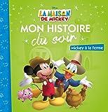 Mickey à la ferme, La Maison de Mickey, MON HISTOIRE DU SOIR
