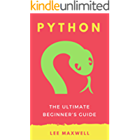 Python: The Ultimate Beginner's Guide