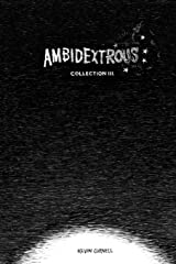 Ambidextrous, Collection 3 Paperback