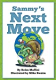 Sammy's Next Move: Sammy the snail is a travelling snail who lives in different countries