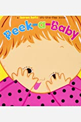 Peek-a-Baby: A Lift-the-Flap Book Board book